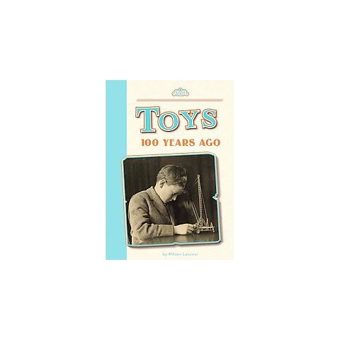 Toys 100 Years Ago (Hardcover)