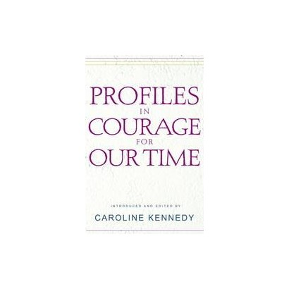 Profiles in Courage for Our Time (Hardcover)