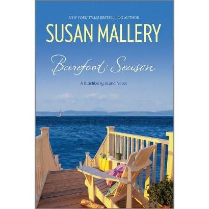 Barefoot Season by Susan Mallery (Paperback)