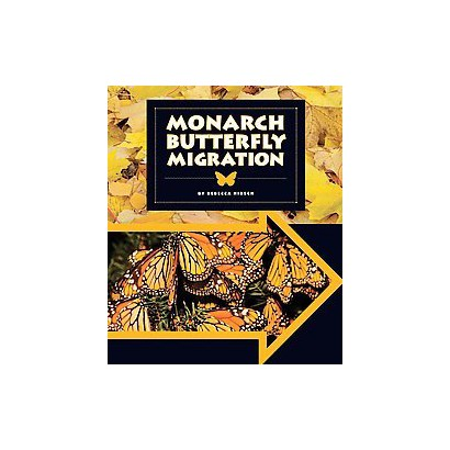 Monarch Butterfly Migration (Hardcover)