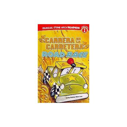 Carrera en la carretera / Road Race (Bilingual) (Hardcover)