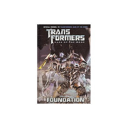 Transformers: Dark of the Moon Movie Official Prequel (Hardcover)