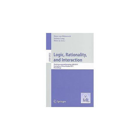 Logic, Rationality, and Interaction (Paperback)