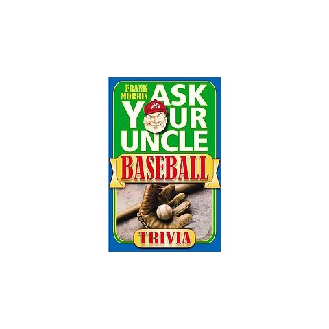 Ask Your Uncle Baseball Trivia (Paperback)