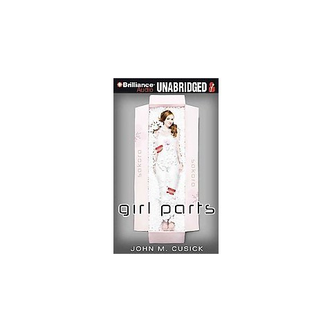 Girl Parts (Unabridged) (Compact Disc)