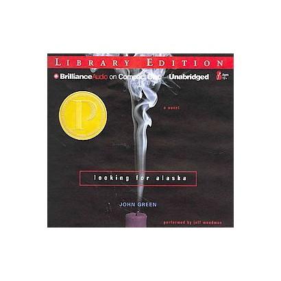 Looking for Alaska (Unabridged) (Compact Disc)