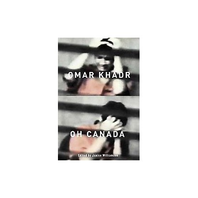 Omar Khadr, Oh Canada (Paperback)