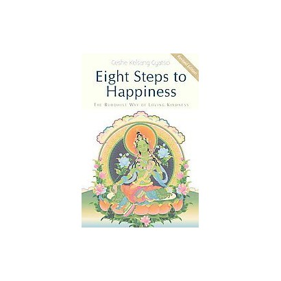 Eight Steps to Happiness (Revised) (Paperback)