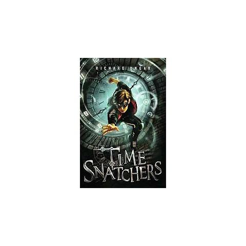 Time Snatchers (Hardcover)