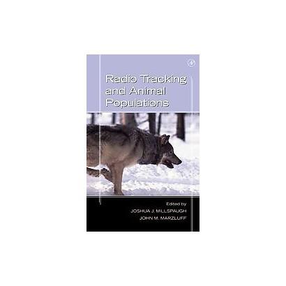 Radio Tracking and Animal Populations (Hardcover)