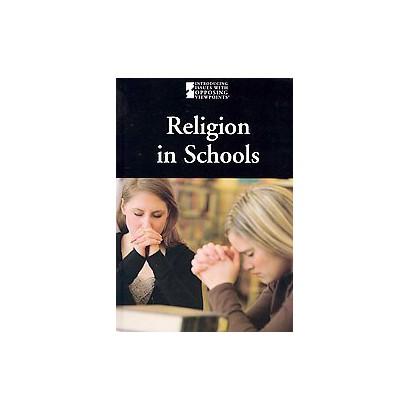 Religion in Schools (Hardcover)