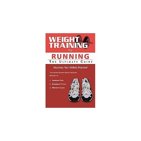 Weight Training for Running (Paperback)