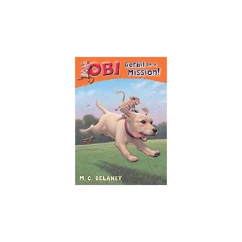 Obi: Gerbil on a Mission (Hardcover)
