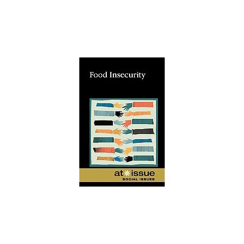 Food Insecurity (Hardcover)