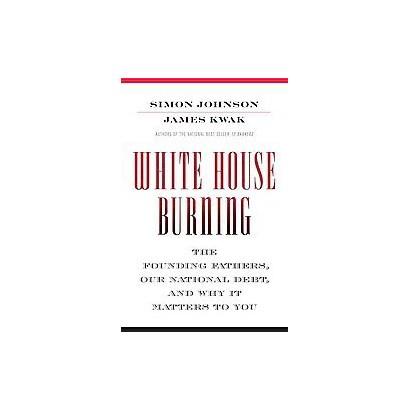 White House Burning (Hardcover)