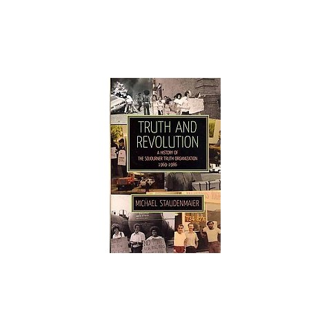 Truth and Revolution (Paperback)