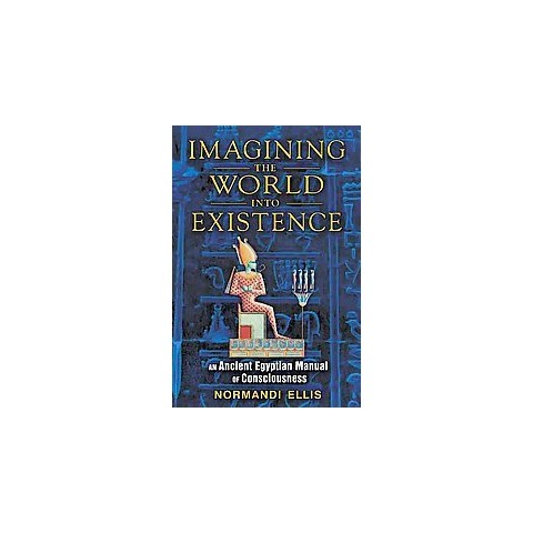 Imagining the World into Existence (Paperback)