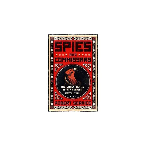 Spies and Commissars (Reprint) (Hardcover)