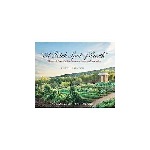 A Rich Spot of Earth (Hardcover)