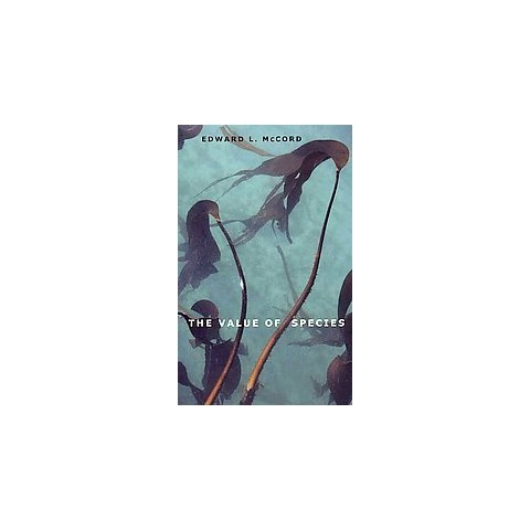 The Value of Species (Hardcover)