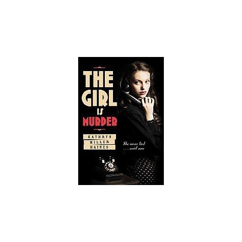 The Girl Is Murder (Reprint) (Paperback)
