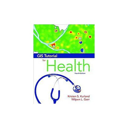 Gis Tutorial for Health (Mixed media product)