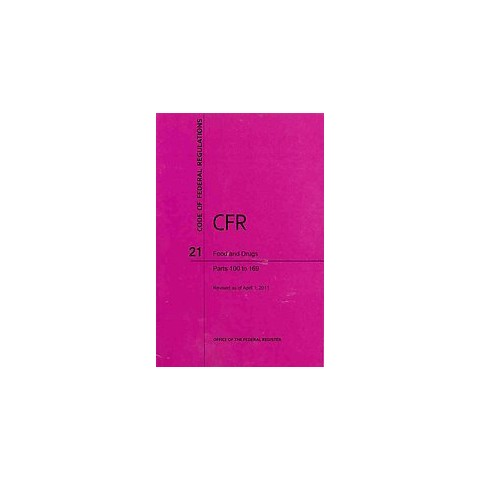 Code of Federal Regulations Title 21 Food and Drugs (Paperback)