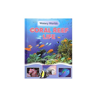 Coral Reef Life (Hardcover)