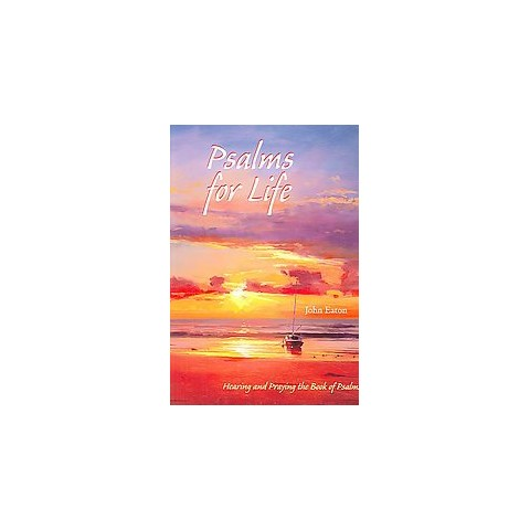 Psalms for Life (Paperback)