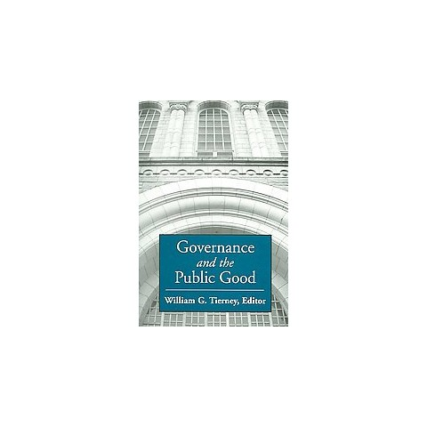 Governance And the Public Good (Paperback)