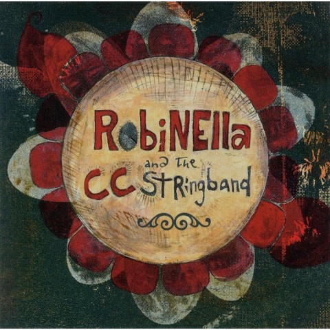 Robinella & the CC String Band (2003)