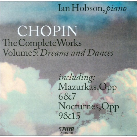 Chopin: The Complete Works, Vol. 5 - Dreams & Dances