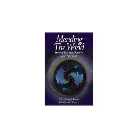 Mending the World (Paperback)