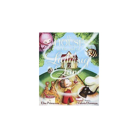 The House at the End of Ladybug Lane (Hardcover)