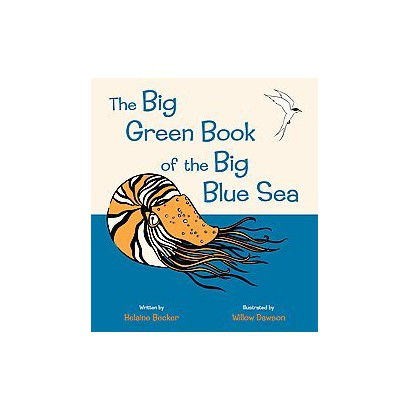 The Big Green Book of the Big Blue Sea (Hardcover)