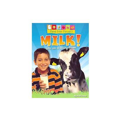 Milk! (Paperback)
