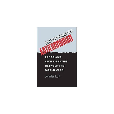 Commonsense Anticommunism (Hardcover)