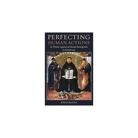 Perfecting Human Actions (Paperback)