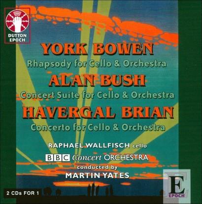 York Bowen - Havergal Brian - Cello Concertos