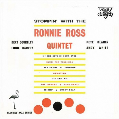 Stompin' with the Ronnie Ross Quintet