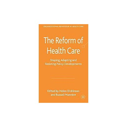 The Reform of Health Care (Hardcover)