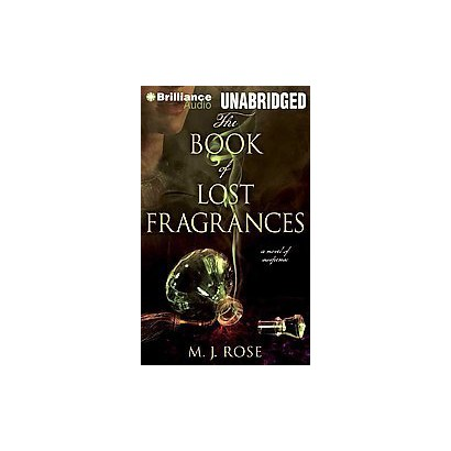 The Book of Lost Fragrances (Unabridged) (Compact Disc)