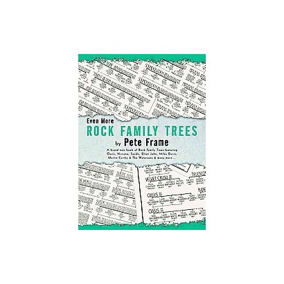 Even More Rock Family Trees (Paperback)