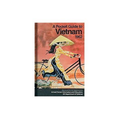 A Pocket Guide to Vietnam, 1962 (Reprint) (Hardcover)
