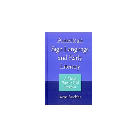 American Sign Language and Early Literacy (Hardcover)