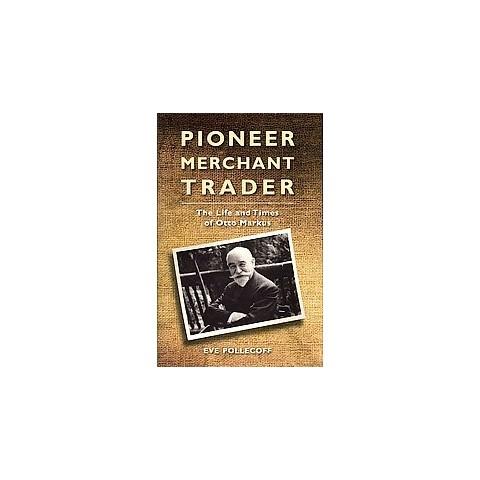 Pioneer Merchant Trader (Hardcover)