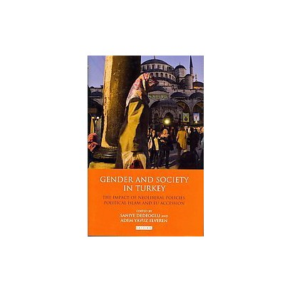 Gender and Society in Turkey (Hardcover)