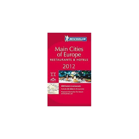 Michelin Red Guide 2012 Main Cities of Europe (Paperback)