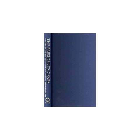 The President's Czars (Hardcover)