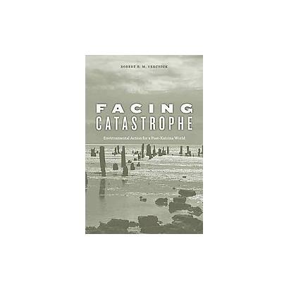 Facing Catastrophe (Reprint) (Paperback)